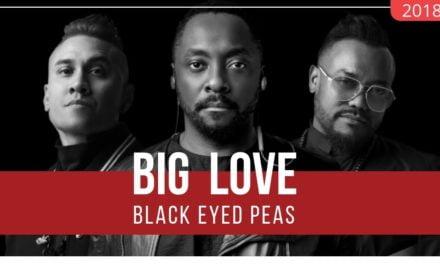BLACK EYED PEAS – BIG LOVE
