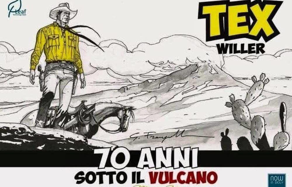 MOSTRA: A CATANIA TEX WILLER 70 ANNI SOTTO IL VULCANO