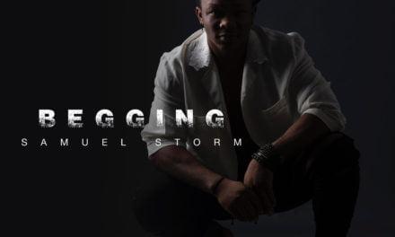 SAMUEL STORM – BEGGING