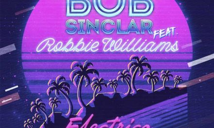 BOB SINCLAIR FEAT ROBBIE WILLIAMS – ELETTRICO ROMANTICO