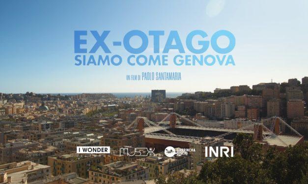 TRAMA EX-OTAGO – SIAMO COME GENOVA: