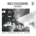 LOST FREQUENCIES FEAT FLYNN – RECOGNISE