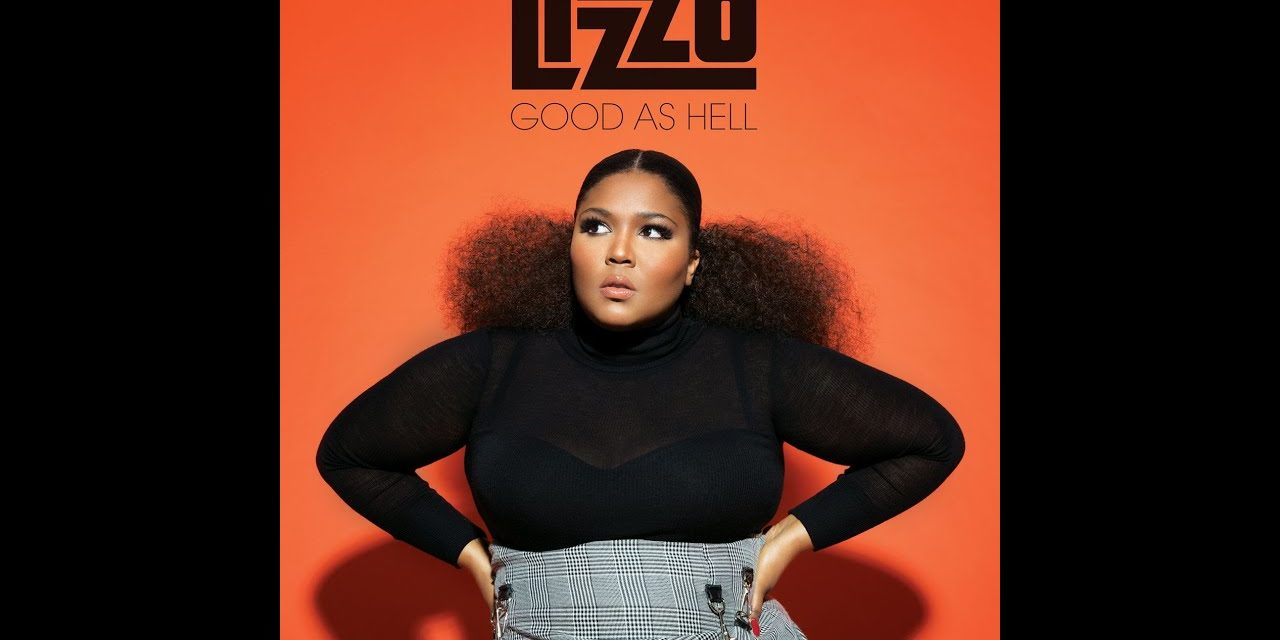 LIZZO – GOOD AS HELL