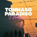 TOMMASO PARADISO – I NOSTRI ANNI