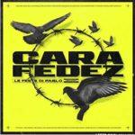 CARA FEAT FEDEZ – LE FESTE DI PABLO