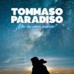 TOMMASO PARADISO – MA LO VUOI CAPIRE
