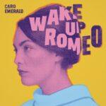 Caro Emerald – Wake Up Romeo